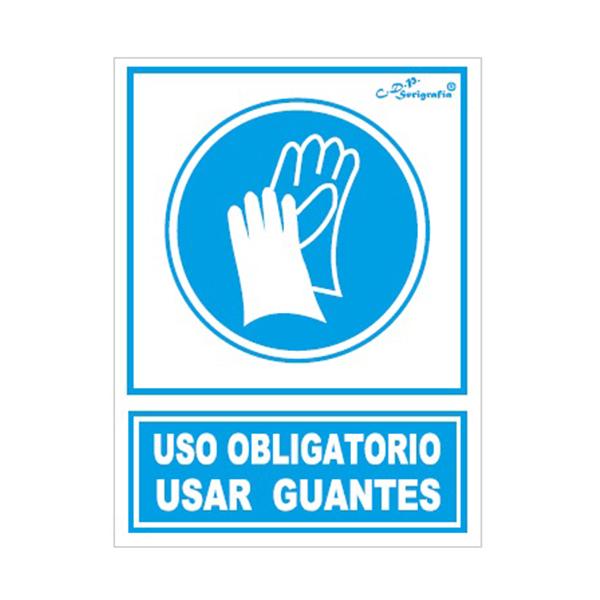 "Cartel Tinta Acrílica ""Uso Obligatorio De Guantes"""