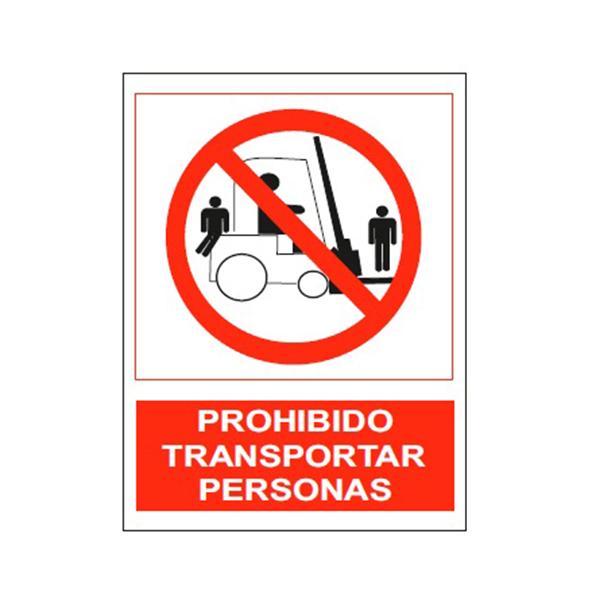 "Cartel Tinta Acrílica ""Prohibido Transportar Personas"""